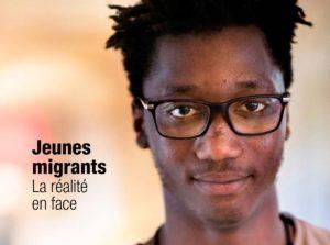 Jeunes Migrants : la réalité en face.